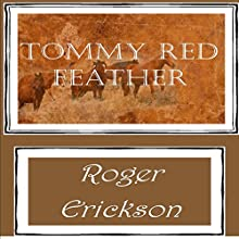 Tommy Red Feather (       UNABRIDGED)  Narrated by J. Rodney Turner