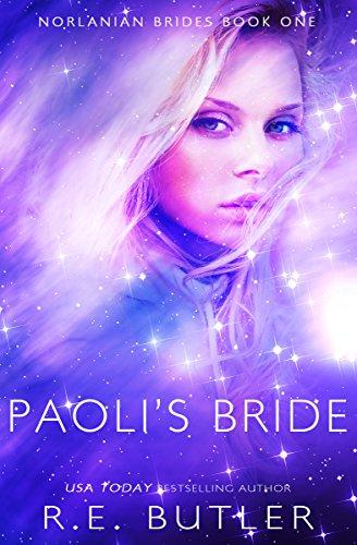Paoli's Bride (Norlanian Brides Book 1)