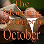 The Morning Spurgeon: October | Charles H. Spurgeon