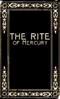 The Rite of Mercury (English Edition)