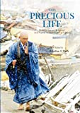 img - for This Precious Life: Buddhist Tsunami Relief and Anti-Nuclear Activism in Post 3/11 Japan book / textbook / text book