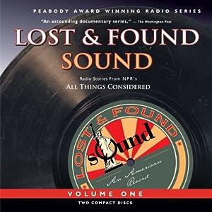 Lost and Found Sound, Volume One Radio/TV Program