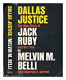 img - for Dallas Justice: The real story of Jack Ruby and his trial book / textbook / text book