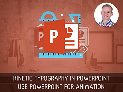 Kinetic Typography in PowerPoint on Amazon Prime Instant Video UK