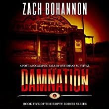 Damnation: Empty Bodies Series, Book 5 Audiobook by Zach Bohannon Narrated by Andrew Tell