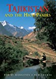 Tajikistan and the High Pamirs a Companion and Guide (Odyssey Tajikistan & the High Pamirs)