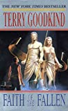 Faith of the Fallen (Sword of Truth) by Terry Goodkind