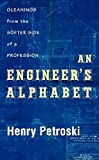An Engineer's Alphabet: Gleanings from the Softer Side of a Profession (1107015065) by Petroski, Henry