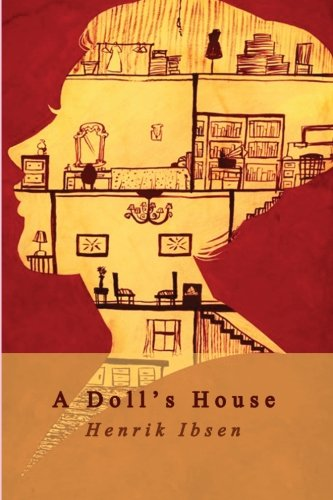 an analysis of ibsens a dolls house The essay is a critical analysis of the play, a doll's house written by a norwegian playwright ibsen henrik back in 21 december 1879 it deemed.