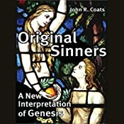 Original Sinners: A New Interpretation of Genesis | [John Coats]