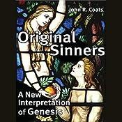 Original Sinners: A New Interpretation of Genesis | [John Coats]