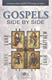 img - for The Gospels Side-by-Side book / textbook / text book