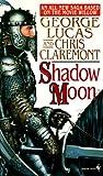 Shadow Moon (Chronicles of the Shadow War, Book 1)