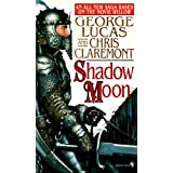 Shadow Moon (Chronicles of the Shadow War, Book 1) ~ Chris Claremont