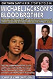 img - for Michael Jackson :Michael Jackson's Blood Brother book / textbook / text book