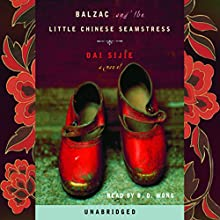 Balzac and the Little Chinese Seamstress | Livre audio Auteur(s) : Dai Sijie Narrateur(s) : B.D. Wong