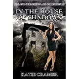 In The House Of Shadows (Paranormal BDSM Erotica)by Katie Cramer