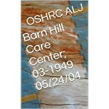 Barn Hill Care Center; 03-1949 05/24/04