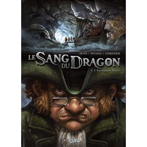 le sang du dragon tome 4 : l'Enchanteur Iweret