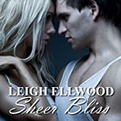Sheer Bliss: A Shapeshifter Erotic Romance: Love is Bliss, Book 1 | [Leigh Ellwood]