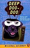Deep Doo-Doo
