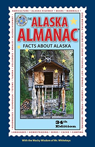 The Alaska Almanac: Facts about Alaska