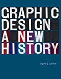img - for By Stephen J. Eskilson Graphic Design: A New History book / textbook / text book