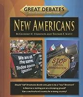 New Americans (Great Debates)