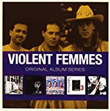 Violent Femmes : Original Album Series