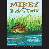 img - for Mikey the Chicken Turtle book / textbook / text book
