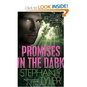 Promises In The Dark: A Shadow Force Novel (The Shadow Force) Stephanie Tyler