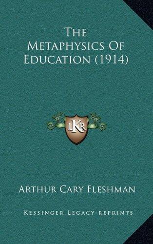The Metaphysics of Education (1914)