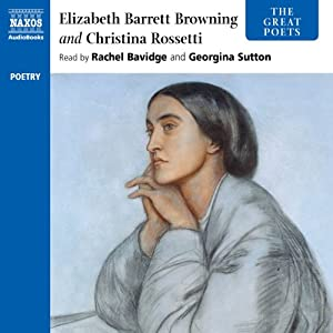 The Great Poets: Rossetti and Browning | [Elizabeth Barrett Browning, Christina Rossetti]