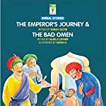 The Emperor's Journey and the Bad Omen: Birbal Stories | Sarah Jacob,Sajid A. Latheef