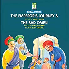 The Emperor's Journey and the Bad Omen: Birbal Stories (       UNABRIDGED) by Sarah Jacob, Sajid A. Latheef Narrated by Ranjan Kamath
