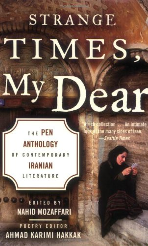 Strange Times, My Dear: The PEN Anthology of Contemporary...