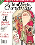 img - for A Paintworks Christmas (Winter 2012,Special Collector`s Edition) book / textbook / text book