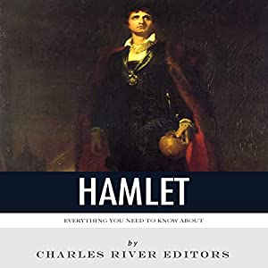 Everything You Need to Know About Hamlet Hörbuch von  Charles River Editors Gesprochen von: Jim D Johnston