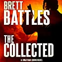 The Collected: Jonathan Quinn, Book 6 (       UNABRIDGED) by Brett Battles Narrated by Scott Brick