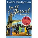 The Jewel Trilogy: Sapphire Ice, Emerald Fire, Topaz Heat ~ Hallee Bridgeman