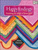 Happy Endings: Finishing the Edges of Your Quilts