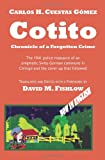 Cotito: Chronicle of a Forgotten Crime