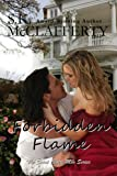 Forbidden Flame: (The St. Claire Men Series BOOK 2)