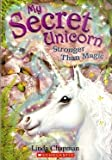 img - for Stronger Than Magic (My Secret Unicorn) book / textbook / text book