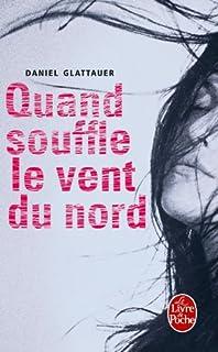 Quand souffle le vent du nord : roman, Glattauer, Daniel