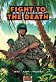 Fight to the Death: Battle of Guadalcanal (Graphic History)