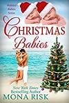 Christmas Babies (Holiday Babies Seri...