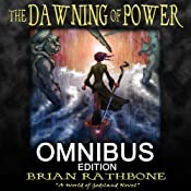 The Dawning of Power: Godsland Series: Books One, Two, and Three | [Brian Rathbone]