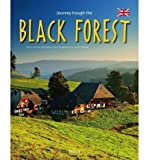 img - for [(Journey Through the Black Forest )] [Author: Annette Meisen] [Oct-2011] book / textbook / text book