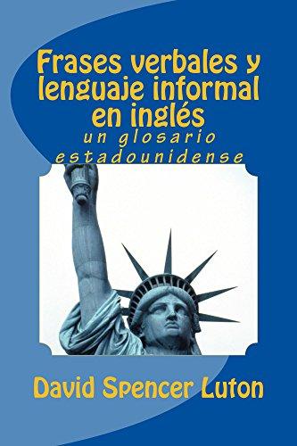 Frases verbales y lenguaje informal en inglés: un glosario estadounidense